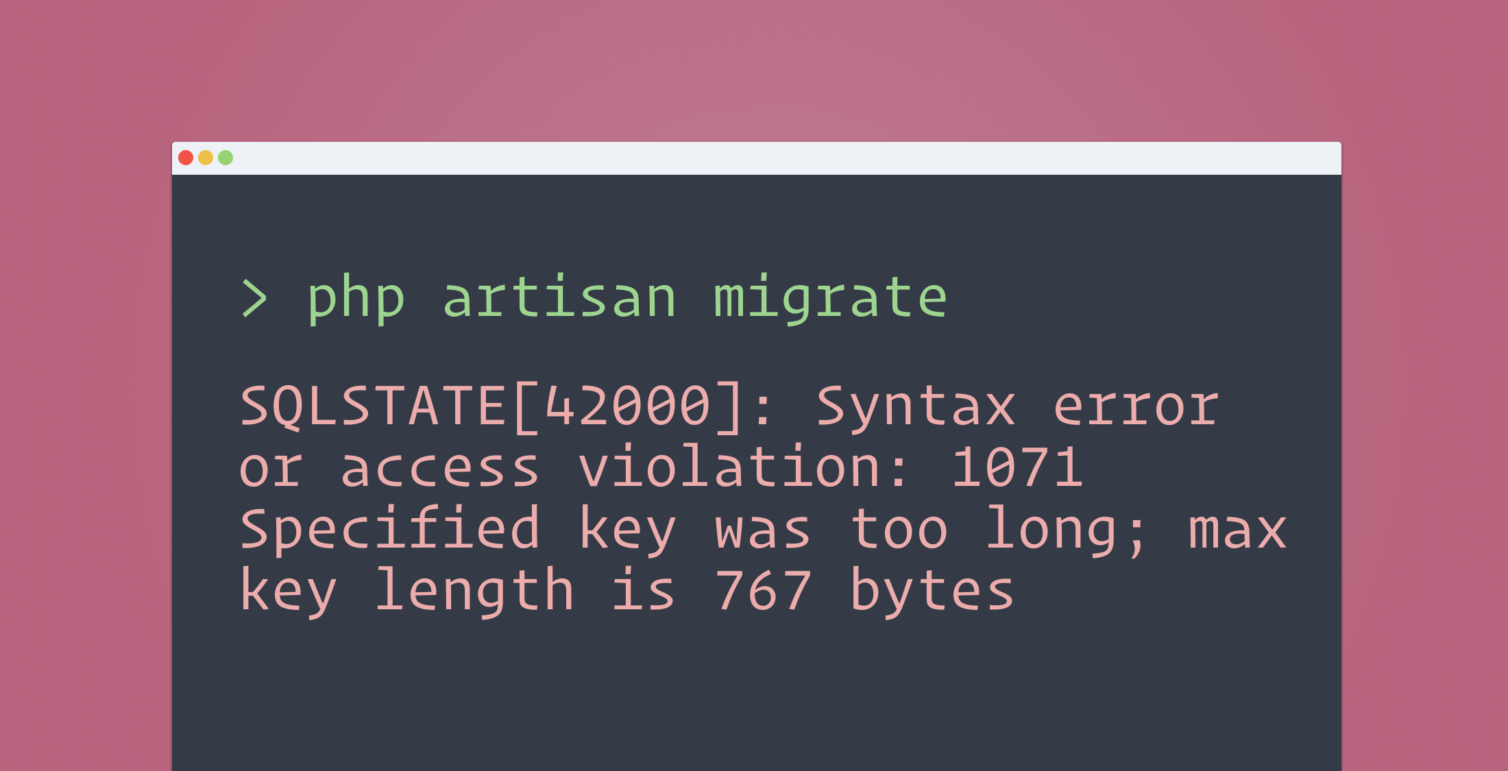 Laravel: Specified key was too long error on migration